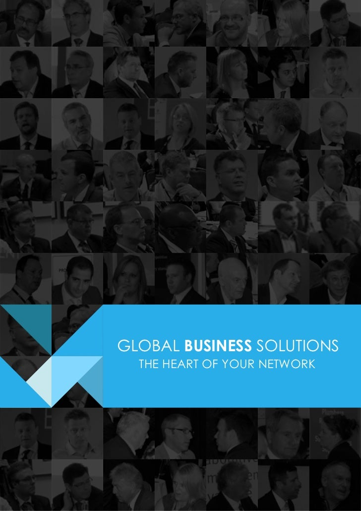 GLOBAL BUSINESS SOLUTIONS  THE HEART OF YOUR NETWORK