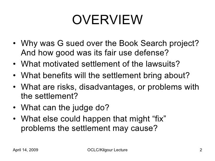 Reflections on the Google Book Search Settlement by Pamela Samuelson Slide 2