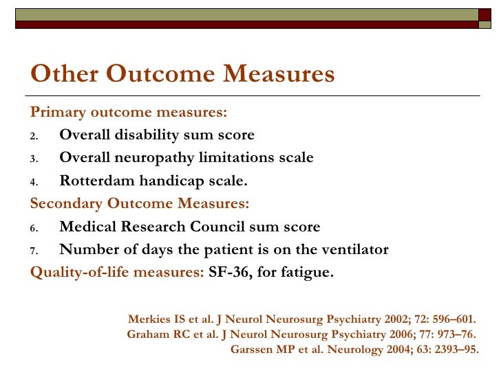 Other Outcome Measures <ul><li>Primary outcome measures: </li></ul><ul><li>Overall disability sum score </li></ul><ul><li>...