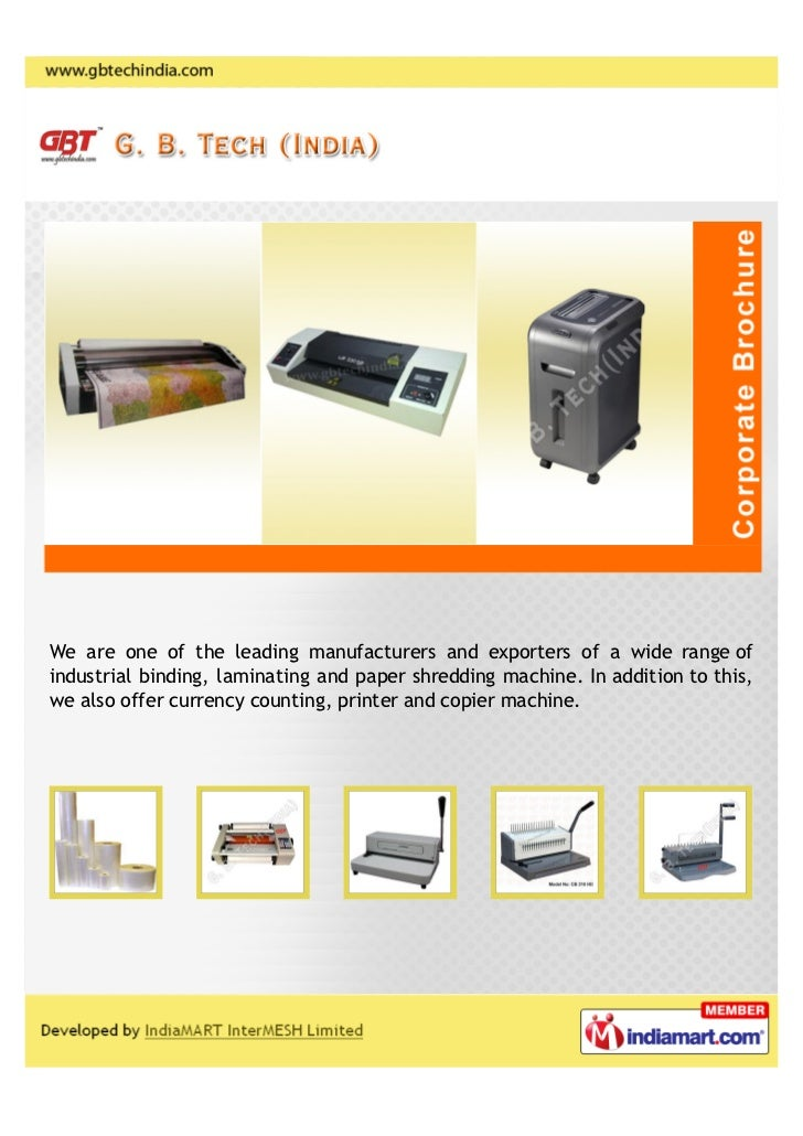 We are one of the leading manufacturers and exporters of a wide range ofindustrial binding, laminating and paper shredding...