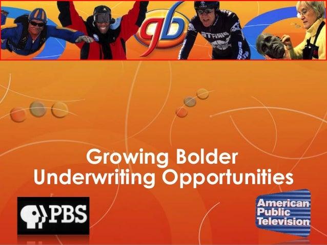 Growing Bolder Underwriting Opportunities