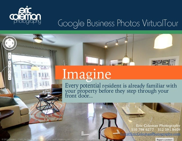 Google Business Photos Virtual Tour Imagine Imagine  Every potential resident is already familiar with Every potential cus...