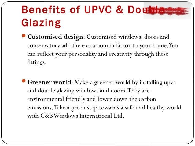 G B Windows Benefits Of Upvc Double Glazing