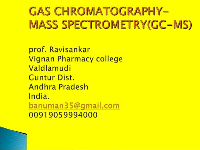  The use of a mass spectrometer as the detectorin gas chromatography was developed duringthe 1950s by Roland Gohlke and F...