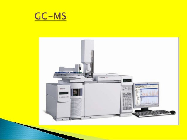 GAS CHROMATOGRAPHY AND MASS SPECTROMETRY (GC-MS) BY P