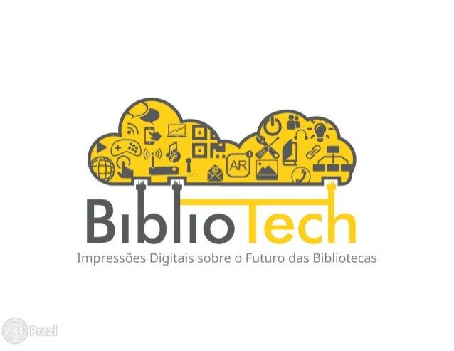 ,-3 7 7 7 __ : I í f# Íl í (Í il Impressões Digitais sobre o Futuro das Bibliotecas
