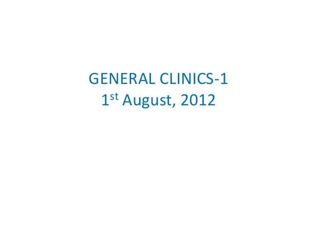 GENERAL CLINICS-1 1st August, 2012
