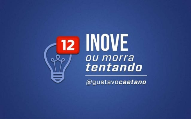 Inove ou Morra Tentando - Special Edition
