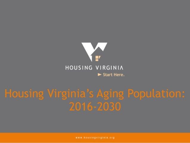 Housing Virginia's Aging Population: 2016-2030