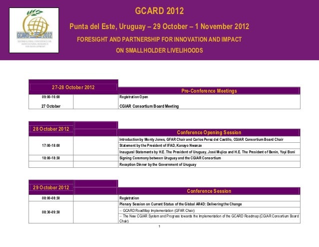 GCARD 2012                  Punta del Este, Uruguay – 29 October – 1 November 2012                    FORESIGHT AND PARTNE...