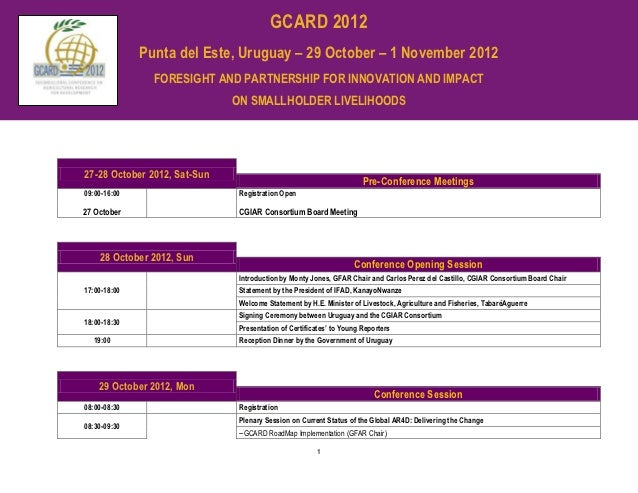 GCARD 2012              Punta del Este, Uruguay – 29 October – 1 November 2012                FORESIGHT AND PARTNERSHIP FO...