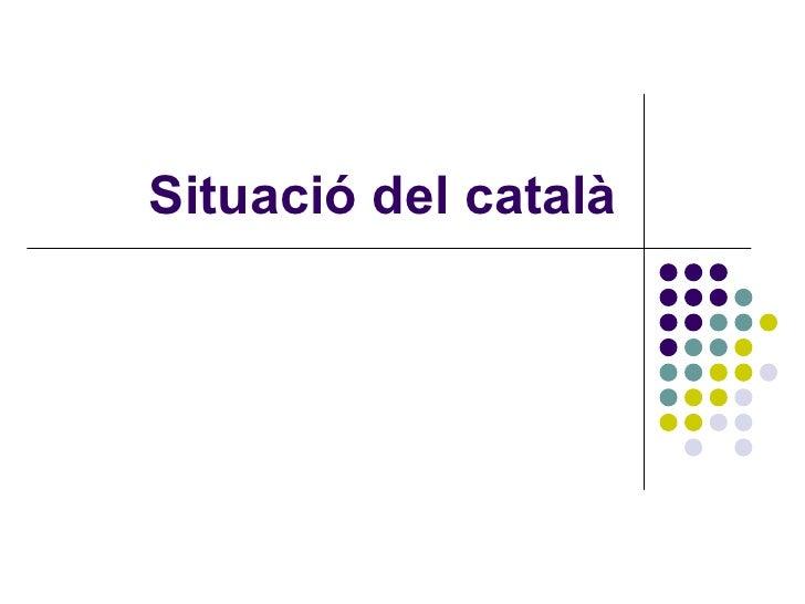 Situació del català