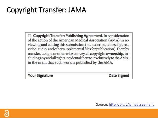 Copyright Transfer: JAMA Source: http://bit.ly/jamapublicaccess