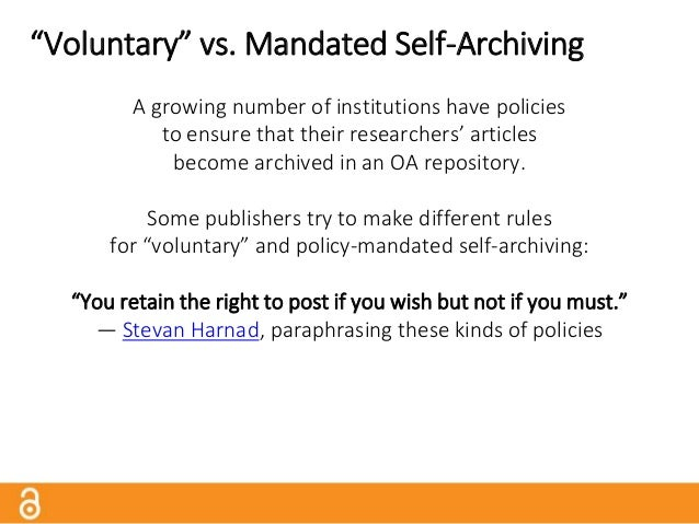 """""""Voluntary"""" vs. Mandated Self-Archiving Example: Emerald """"Emerald supports an author's right to voluntarily self-archive t..."""