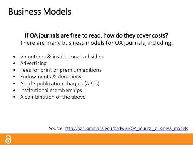 Publication Charges?! Some OA journals have article processing charges (APCs). (Some subscription-based journals charge fe...