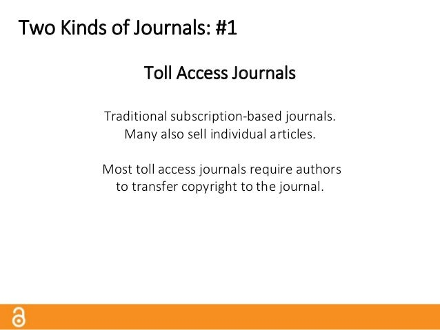 """Two Kinds of Journals: #2 Open Access Journals (""""Gold OA"""") Journals that automatically and immediately make their articles..."""
