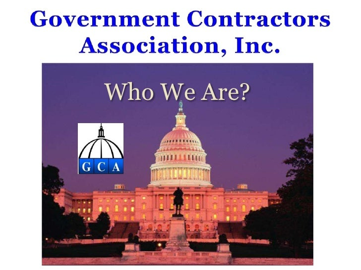 Government ContractorsAssociation, Inc.<br />Who We Are?<br />