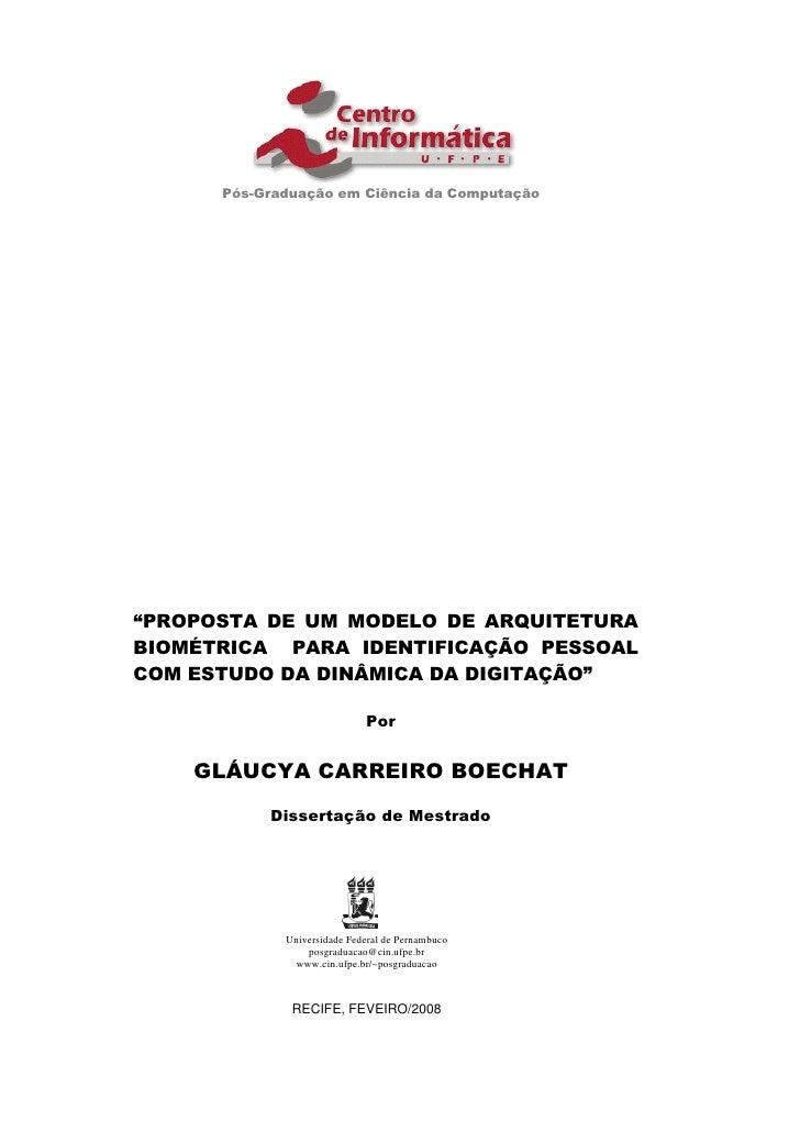 """Pós-Graduação em Ciência da Computação     """"PROPOSTA DE UM MODELO DE ARQUITETURA BIOMÉTRICA PARA IDENTIFICAÇÃO PESSOAL COM..."""