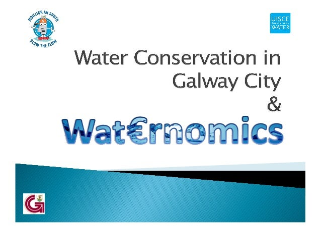 } Galway City Council Water Supply Background } Water Conservation Challenges } Leakage Reduction Activities } Galway City...