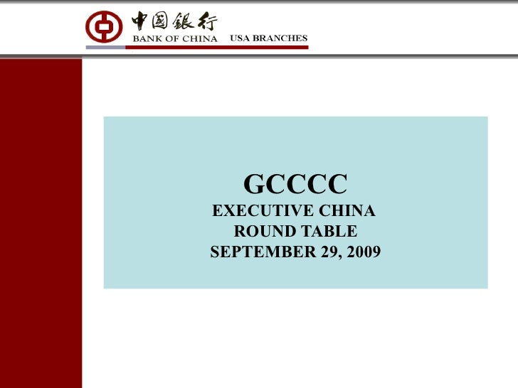 GCCCC EXECUTIVE CHINA  ROUND TABLE SEPTEMBER 29, 2009