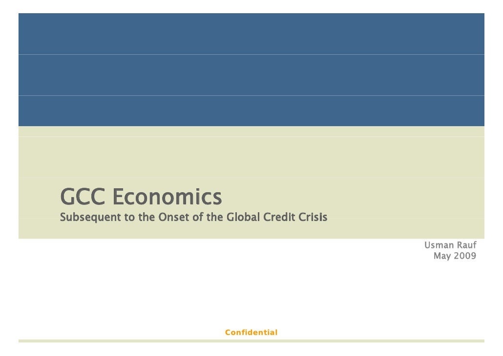 GCC Economics Subsequent to the Onset of the Global Credit Crisis                                                        U...