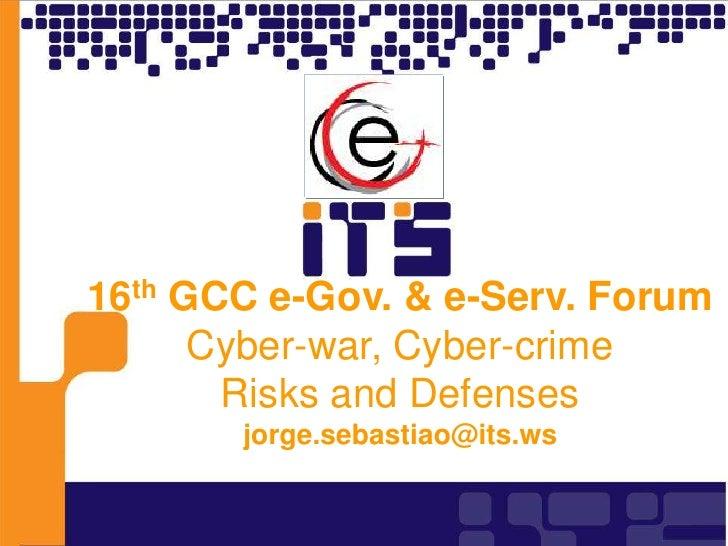 GCC eGov Cyberwar, Cybercrime Risks and Defences 2010