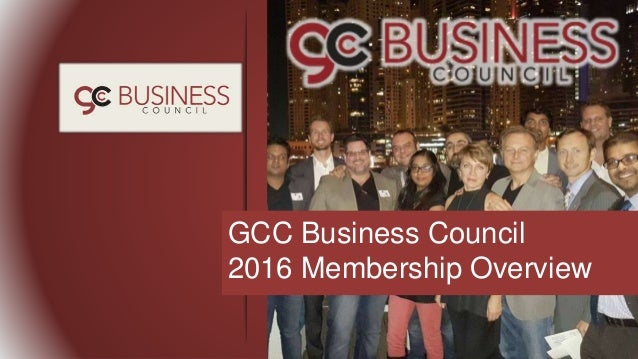 GCC Business Council 2016 Membership Overview