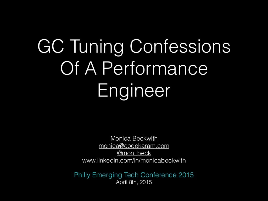 GC Tuning Confessions Of A Performance Engineer