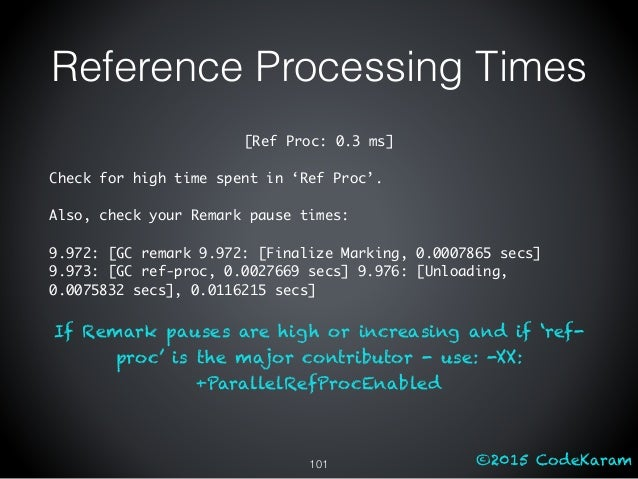 ©2015 CodeKaram Reference Processing Times [Ref Proc: 0.3 ms] Check for high time spent in 'Ref Proc'. Also, check your Re...