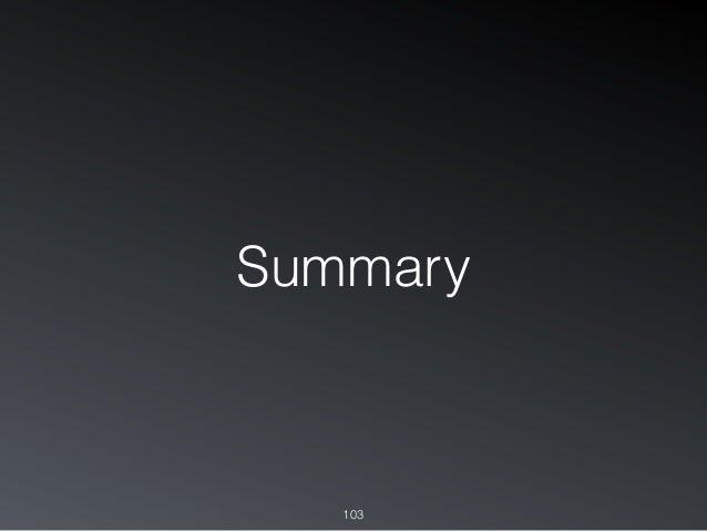 Summary 103