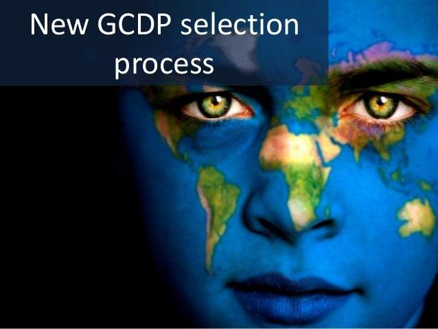New GCDP selection process