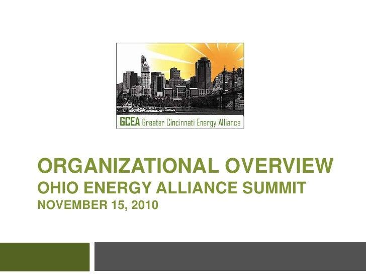 Organizational OverviewOhio Energy Alliance SummitNovember 15, 2010<br />