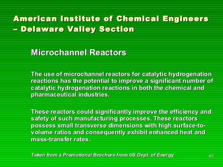 American Institute of Chemical Engineers – Delaware Valley Section <ul><li>Microchannel Reactors </li></ul><ul><li>The use...