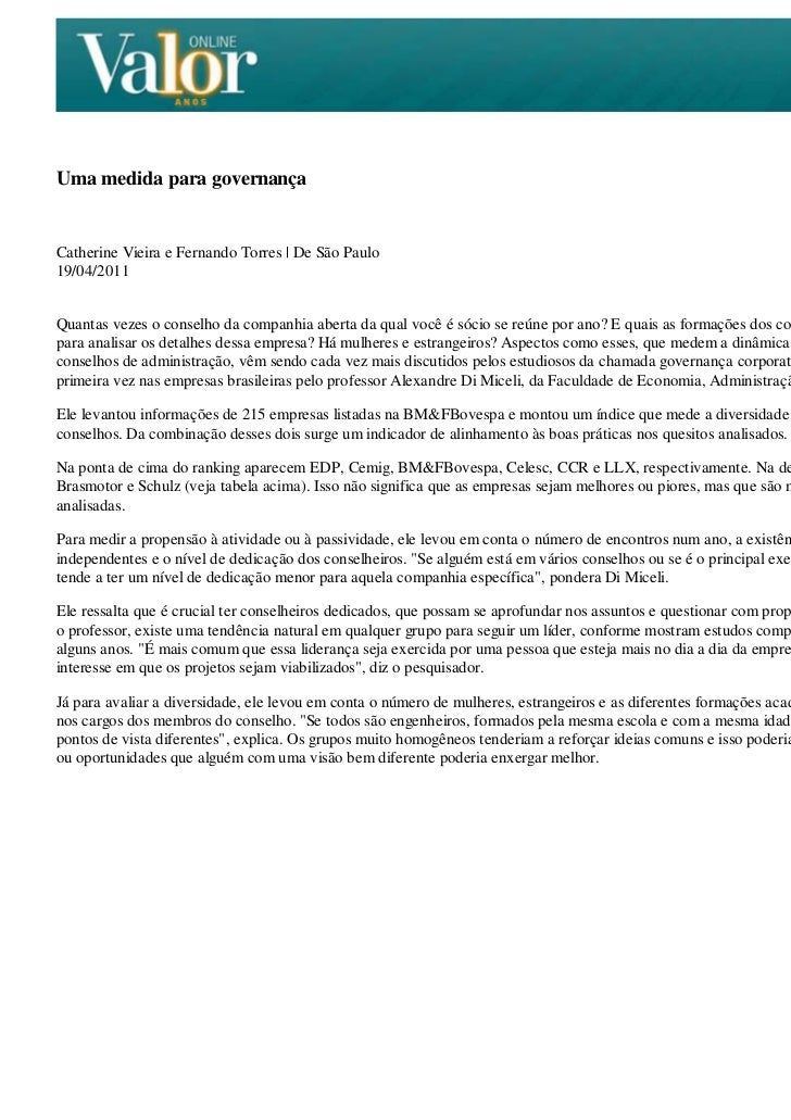 Uma medida para governançaCatherine Vieira e Fernando Torres   De São Paulo19/04/2011Quantas vezes o conselho da companhia...