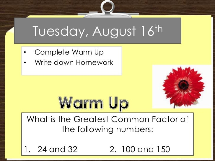 Tuesday, August 16th<br /><ul><li>Complete Warm Up