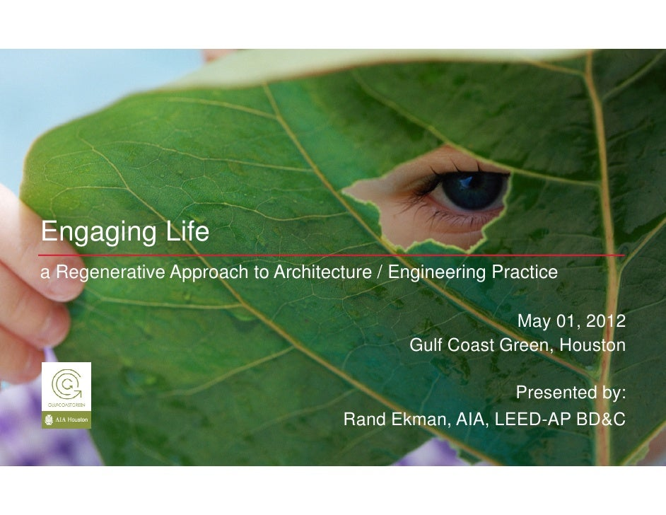 Engaging Lifea Regenerative Approach to Architecture / Engineering Practice                                               ...