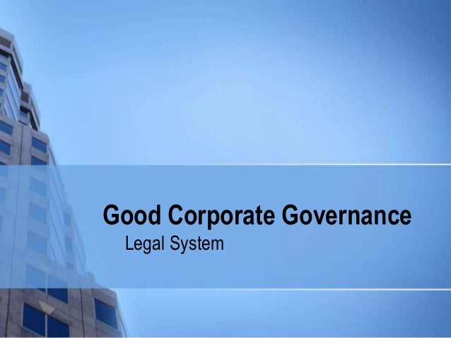 Good Corporate Governance Legal System