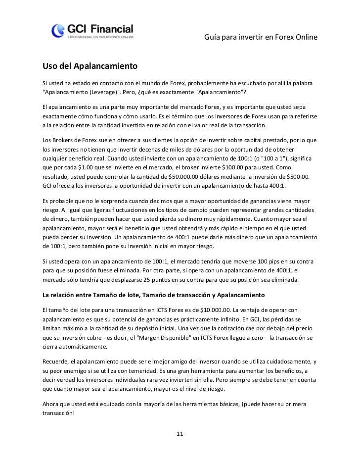 Guía para invertir en Forex OnlineUso del ApalancamientoSi usted ha estado en contacto con el mundo de Forex, probablement...