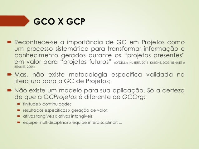 Patricia de Sá Freire, Dra.Eng.  GC de Projetos  Reaproveitamento e Alinhamento  do conhecimento  Inteligência  Organizaci...