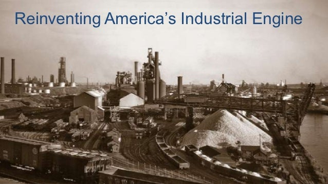 Reinventing America's Industrial Engine