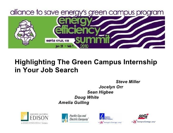 Highlighting The Green Campus Internship in Your Job Search                                       Steve Miller            ...
