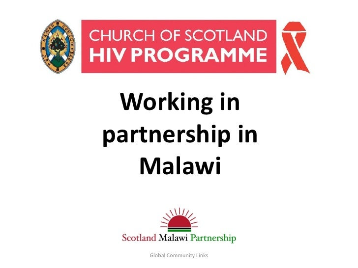 Title Working inpartnership in   Malawi    Global Community Links