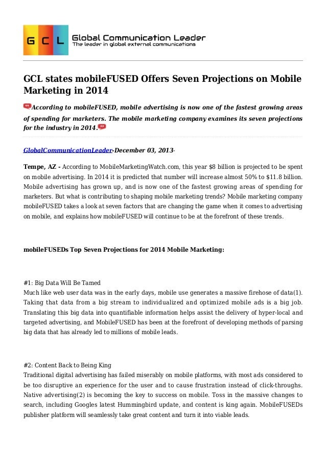 GCL states mobileFUSED Offers Seven Projections on Mobile Marketing in 2014 According to mobileFUSED, mobile advertising i...