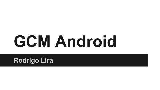 GCM Android Rodrigo Lira