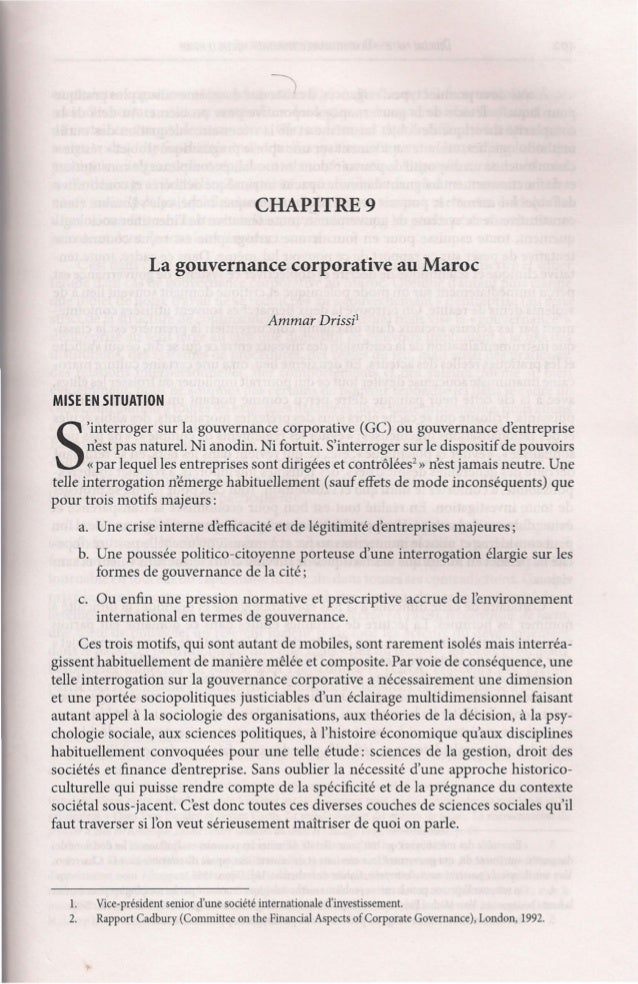 CHAPITRE 9 La gouvernance corporative au Maroc Ammar Drissi'  MISE EN SITUATION  S  'interroger sur la gouvernance corpora...