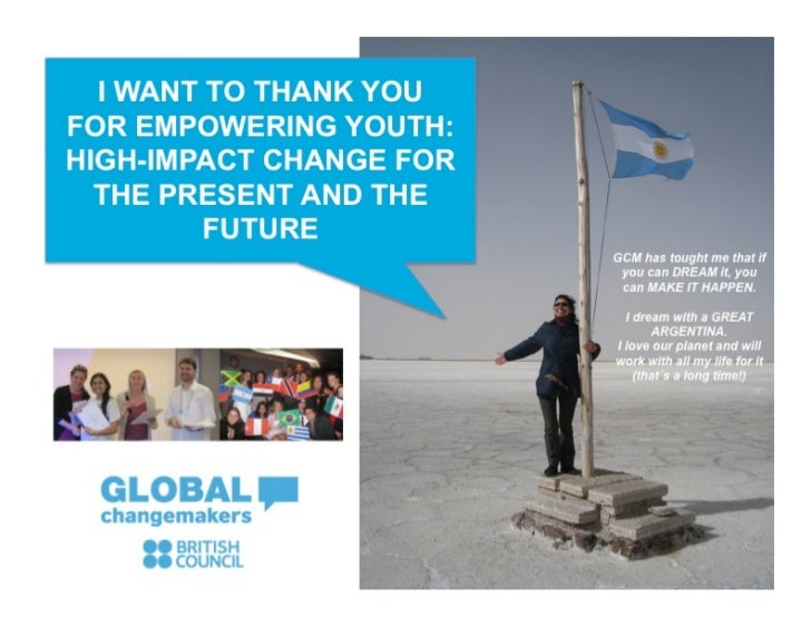 I WANT TO THANK YOUFOR EMPOWERING YOUTH:HIGH-IMPACT CHANGE FOR  THE PRESENT AND THE         FUTURE                        ...