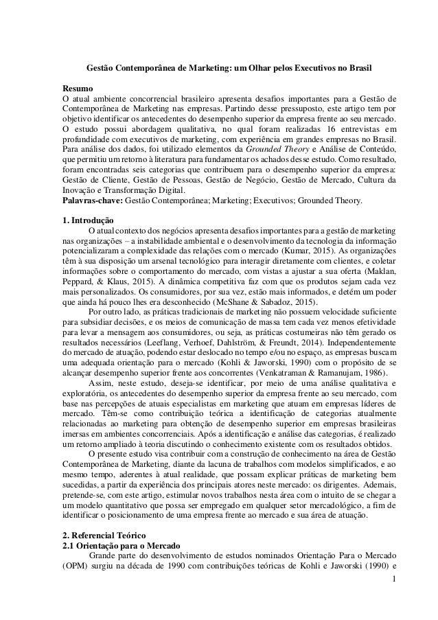 1 Gestão Contemporânea de Marketing: um Olhar pelos Executivos no Brasil Resumo O atual ambiente concorrencial brasileiro ...