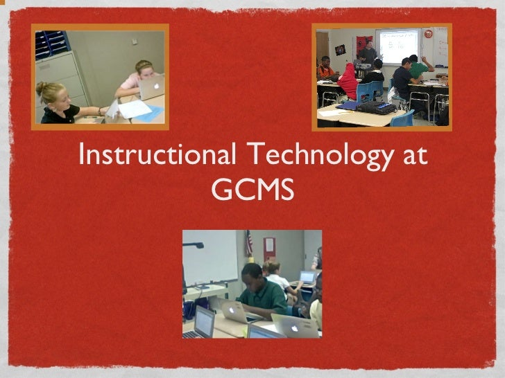 Instructional Technology at GCMS
