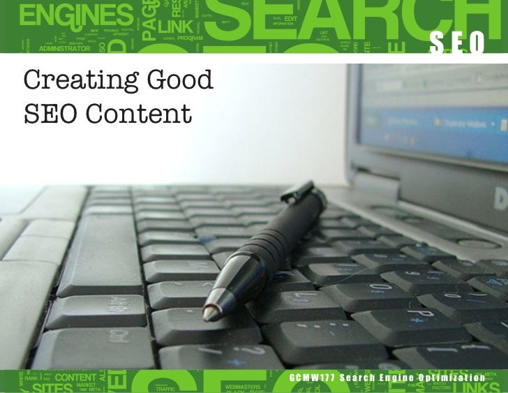 SEOCreating GoodSEO Content                GCMW177 Search Engine Optimization