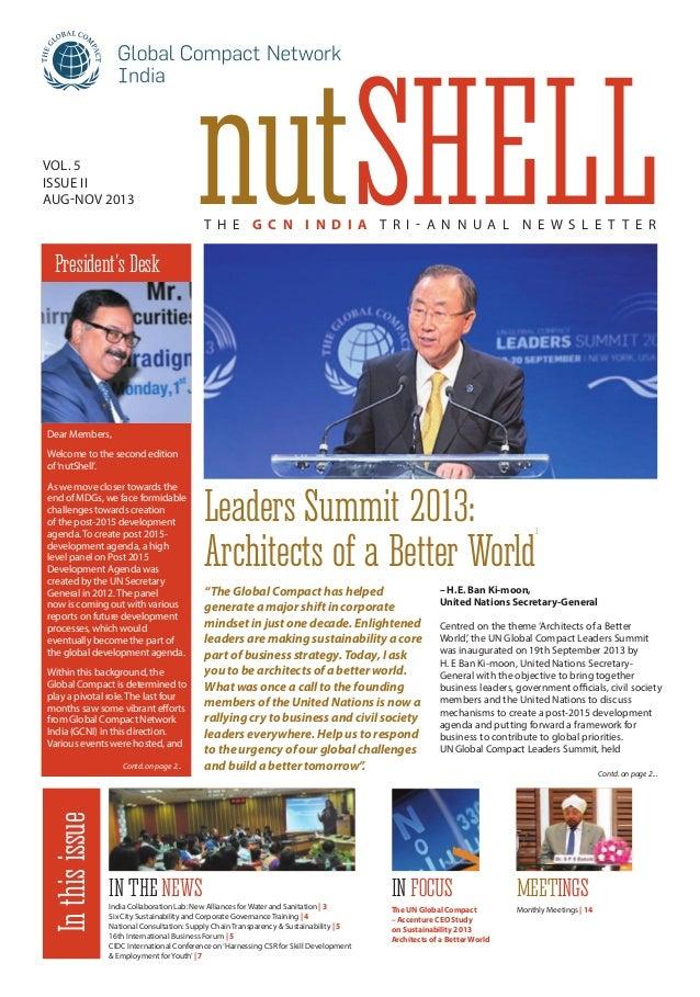 Vol. 5 Issue II Aug-Nov 2013  nutShell T he G C N I n d i a T r i - annual N ewslette r  President's Desk  Dear Members, W...